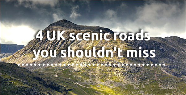 Four scenic roads you shouldn't miss